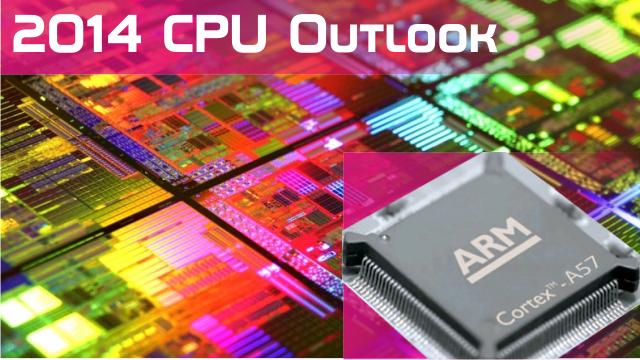 2014-CPU-Outlook-64-Bit